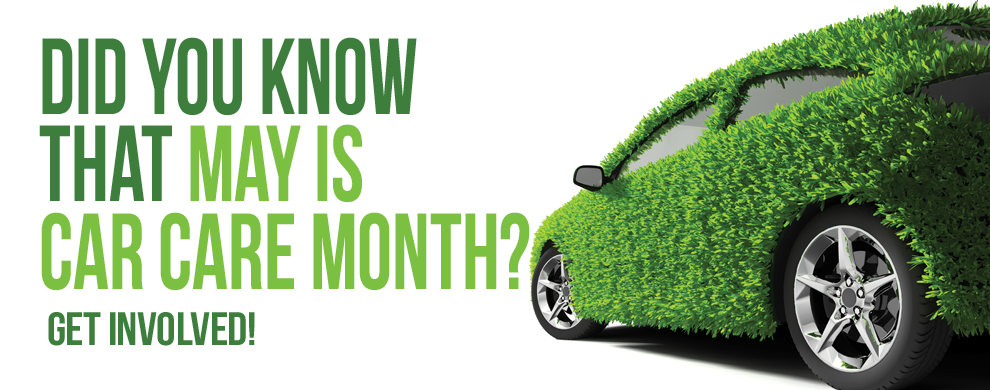 May_is_Car_Care_Month